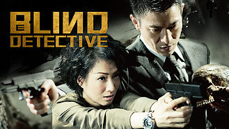 Blind Detective (2013) on Netflix in Taiwan