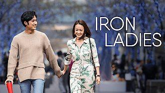 Iron Ladies (2018) on Netflix in Thailand